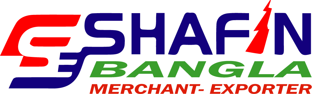 SHAFIN BANGLA- MERCHANT EXPORTER