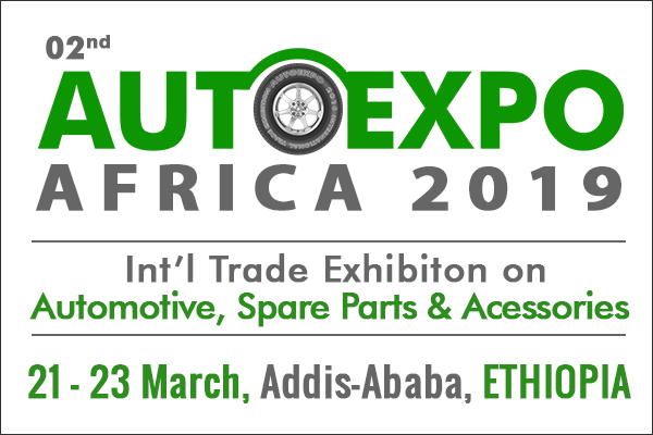 2nd Autoexpo Ethiopia 2019 Automotive & Spare Parts