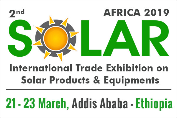 2nd Solar Africa 2019, Ethiopia - Solar Products & Eqpt