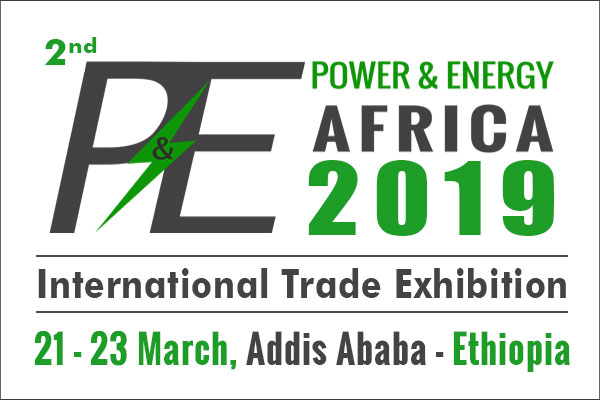 2nd Power and Energy Ethiopia 2019 Products & Eqpt  Exhibition in